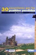 Libro 30 EXCURSIONES POR LOS PUEBLOS PERDIDOS DE NAVARRA