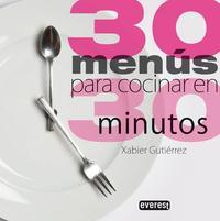 Libro 30 MENUS PARA COCINAR EN 30 MINUTOS