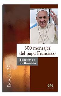 Libro 300 MENSAJES DEL PAPA FRANCISCO
