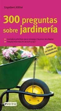 Libro 300 PREGUNTAS SOBRE JARDINERIA