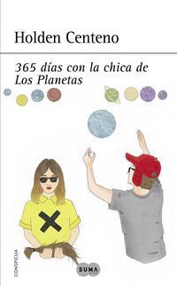 Libro 365 DIAS CON LA CHICA DE LOS PLANETAS