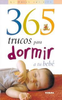 Libro 365 TRUCOS PARA DORMIR A TU BEBE