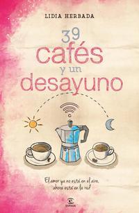 Libro 39 CAFES Y UN DESAYUNO