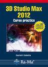 Libro 3D STUDIO MAX 2012: CURSO PRACTICO