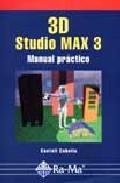 Libro 3D STUDIO MAX V. 3: MANUAL PRACTICO