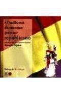 Libro 47 MILLONES DE RAZONES PARA SER REPUBLICANO