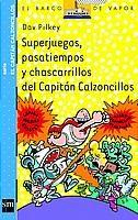 Libro 5 SUPERJUEGOS, PASATIEMPOS Y CHASCARRILLOS DEL CAPITAN CALZONCI-
