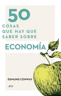 Libro 50 COSAS QUE HAY QUE SABER SOBRE ECONOMIA