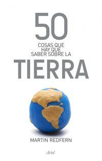 Libro 50 COSAS QUE HAY QUE SABER SOBRE LA TIERRA