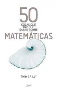 Libro 50 COSAS QUE HAY QUE SABER SOBRE MATEMATICAS