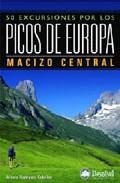 Libro 50 EXCURSIONES POR LOS PICOS DE EUROPA. MACIZO CENTRAL