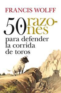 Libro 50 RAZONES PARA DEFENDER LAS CORRIDAS DE TOROS