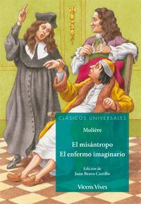 Libro 8. EL MISÁNTROPO. EL ENFERMO IMAGINARIO
