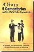 Libro 9 COMENTARIOS SOBRE EL PARTIDO COMUNISTA