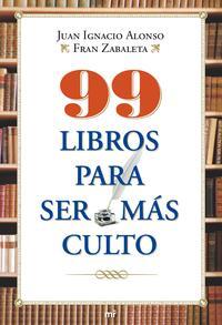 Libro 99 LIBROS PARA SER MAS CULTO