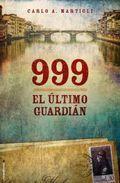 Libro 999 EL ULTIMO GUARDIAN