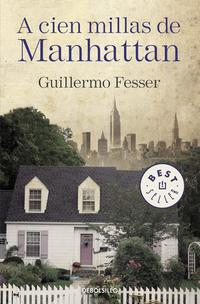 Libro A CIEN MILLAS DE MANHATTAN