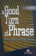 Libro A GOOD TURN OF PHRASE. STUDENT S BOOK
