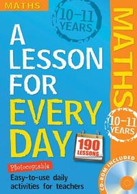 Libro A LESSON FOR EVERY DAY: MATHS AGES 10-11: 10-11 YEARS