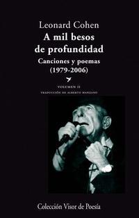 Libro A MIL BESOS DE PROFUNDIDAD II: CANCIONES Y POEMAS