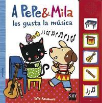 Libro A PEPE Y MILA LES GUSTA LA MUSICA