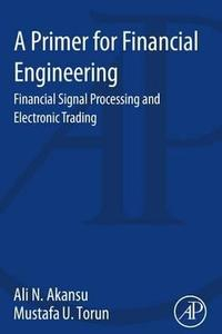 Libro A PRIMER FOR FINANCIAL ENGINEERING