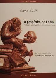 Libro A PROPOSITO DE LENIN: POLITICA Y SUBJETIVIDAD EN EL CAPITALISMO T ARDIO