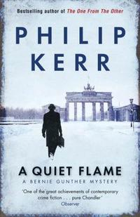 Libro A QUIET FLAME: A BERNIE GUNTHER MYSTERY