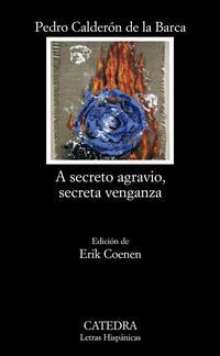 Libro A SECRETO AGRAVIO, SECRETA VENGANZA