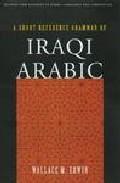 Libro A SHORT REFERENCE GRAMMAR OF IRAQI ARABIC