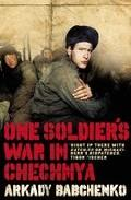 Libro A SOLDIER S WAR IN CHECHENYA
