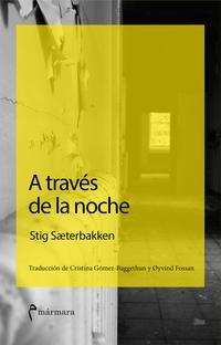 Libro A TRAVES DE LA NOCHE