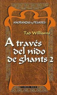 Libro A TRAVES DEL NIDO DE GHANTS 2
