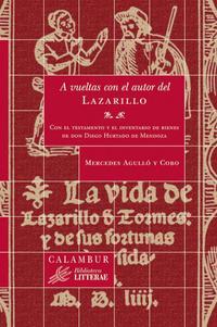 Libro A VUELTAS CON EL AUTOR DEL LAZARILLO: CON EL TESTAMENTO Y EL INVE NTARIO DE BIENES DE DON DIEGO HURTADO DE MENDOZA