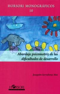 Libro ABORDAJE PSICOMOTRIZ DE LAS DIFICULTADES DE DESARROLLO