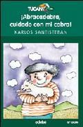 Libro ABRACADABRA, CUIDADO CON MI CABRA