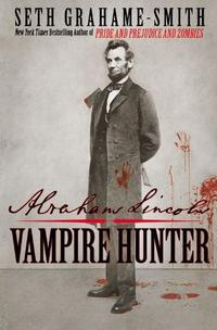 Libro ABRAHAM LINCOLN: VAMPIRE HUNTER