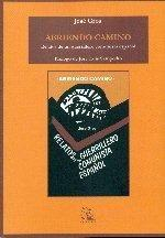Libro ABRIENDO CAMINO: RELATOS DE UN GUERRILLERO COMUNISTA ESPAÑOL