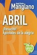 Libro ABRIL: !RESUCITO! APOSTOLES DE LA ALEGRIA