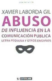 Libro ABUSO DE INFLUENCIA EN LA COMUNICACIÓN PÚBLICA