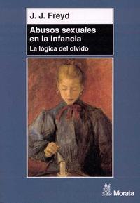 Libro ABUSOS SEXUALES EN LA INFANCIA: LA LOGICA DEL OLVIDO