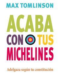 Libro ACABA CON TUS MICHELINES