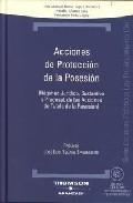 Libro ACCIONES PROTECCION DE LA POSESION + CD