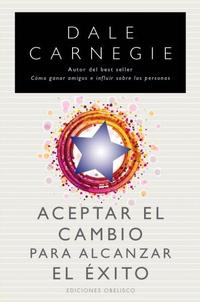 Libro ACEPTAR EL CAMBIO PARA ALCANZAR EL EXITO