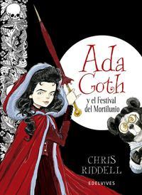 Libro ADA GOTH Y EL FESTIVAL DEL MORTILUNIO