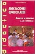 Libro ADECUACIONES CURRICULARES: APUNTES DE ATENCION A LA DIVERSIDAD