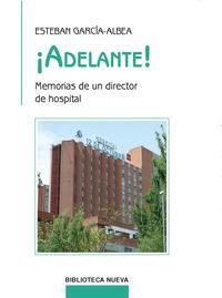 Libro ADELANTE: MEMORIAS DE UN DIRECTOR DE HOSPITAL