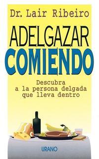 Libro ADELGAZAR COMIENDO