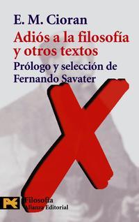 Libro ADIOS A LA FILOSOFIA Y OTROS TEXTOS