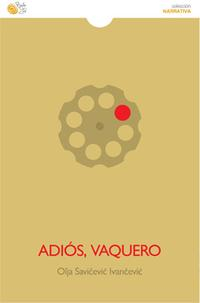 Libro ADIOS, VAQUERO
